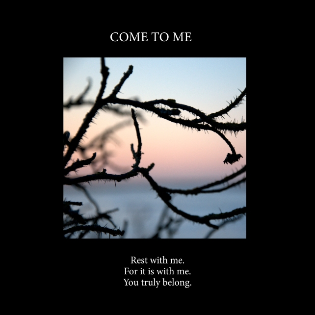 Come to me (Prayer) | Just Poems